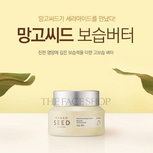 Kem Dưỡng Ẩm Chiết Xuất Từ Hạt Xoài The Face Shop Mago Seed Advanced Moisturizing Butter 50ml